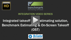 Benchmark Estimating Software's integration with On-Screen Takeoff (OST) from On Center Software