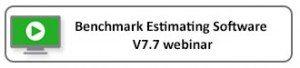 Benchmark Estimating Software V7.7 webinar